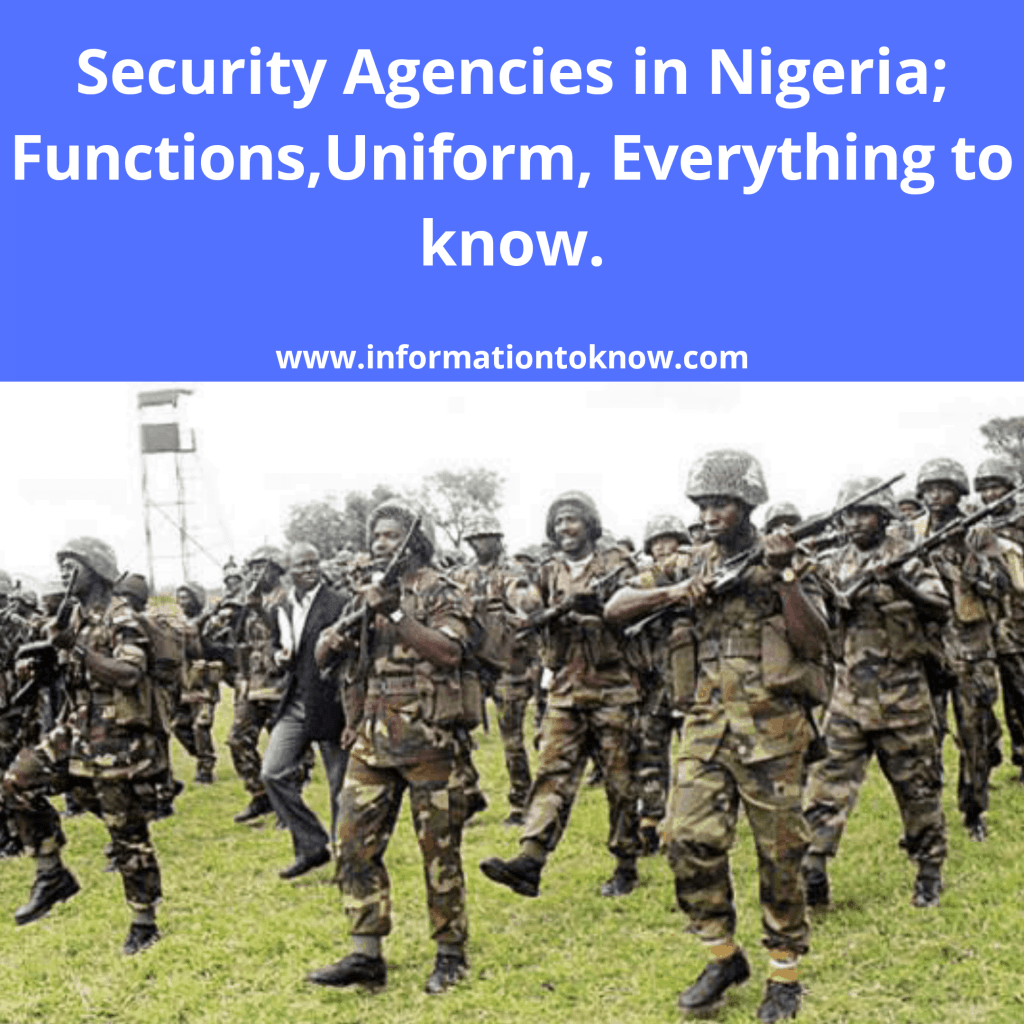 Security Agencies in Nigeria; Functions, Duties, Uniform