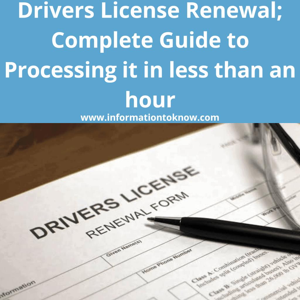 Drivers license renewal
