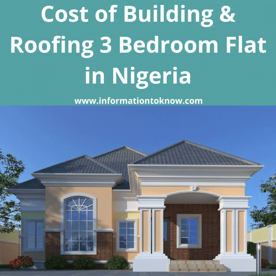 Cost of Building and Roofing 3 Bedroom Flat in Nigeria