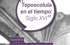 Revivirán la historia de Teposcolula en el AGEO