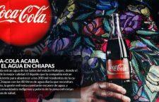 Coca Cola extrae más de 1 millón de litros de agua al día de San Cristóbal de las Casas