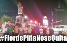#FlordePiñaNoseQuita: Exige el pueblo de Tuxtepec