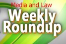 Media and Law Roundup