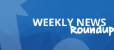 Weekly-News-Roundup-Large-670x300
