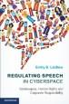 Regulating Speech in Cyberspace