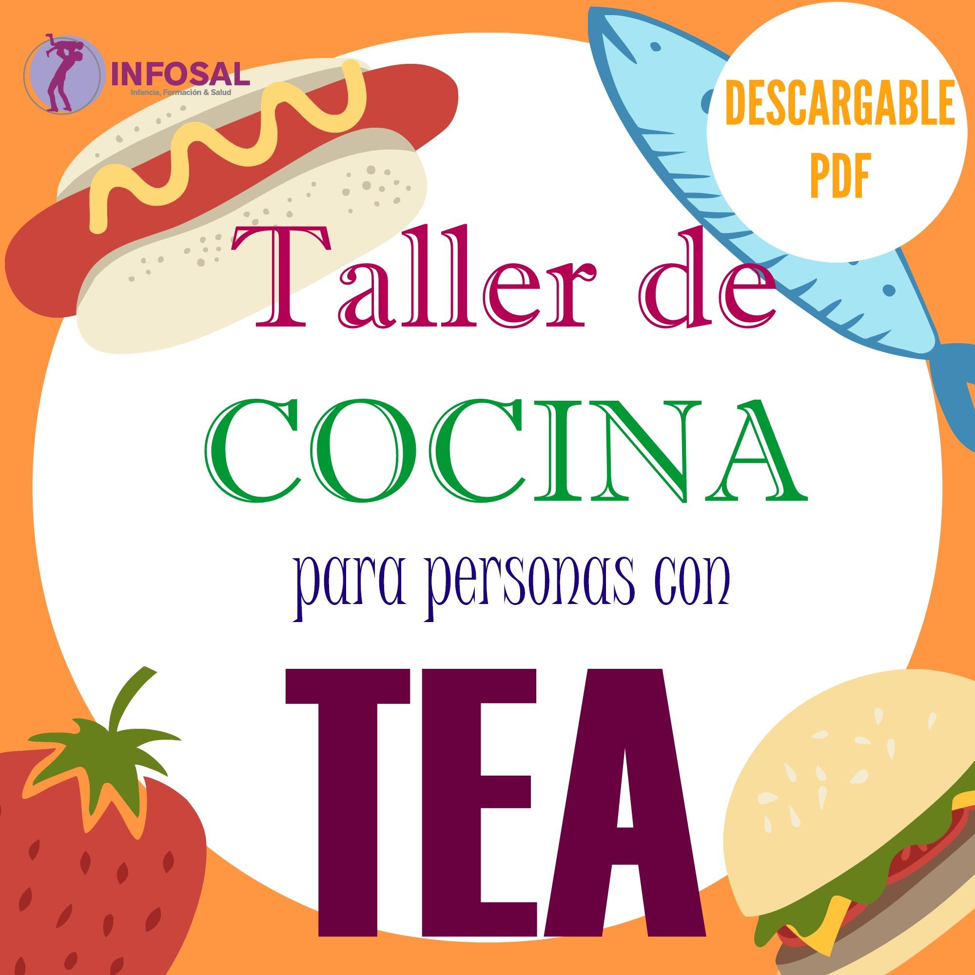 TALLER DE COCINA PARA PERSONAS CON TEA  Infosal