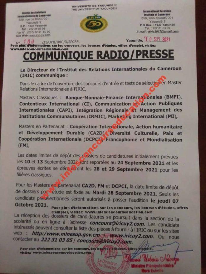 le directeur de l'institut des relations internationales du cameroun communique: dans le cadre de l'ouverture des concours d'entrée et test de sélection en master internationales à l'iric, les dates limites de dépot des dossiers de candidatures initialement prévues les 10 et 13 septembre 2021 sont reportées au 24 septembre 2021