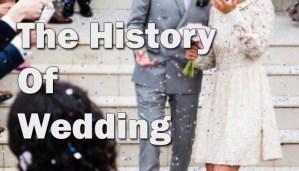 History of wedding