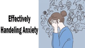 Effectively handeling anxiety