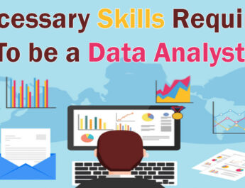 Necessary Skills required to be a Data Analyst