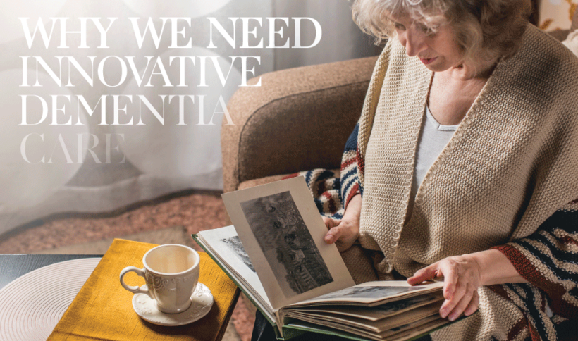 Why We Need Better Dementia Care 1
