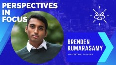 Perspectives in Focus: Brenden Kumarasamy 5