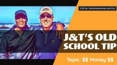 J&T Old School Tip - EP3: $$ Money $$ 2