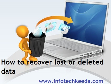 Recover lost deleted data