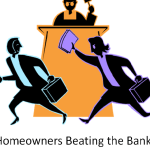 Homeowners Beating the Banks