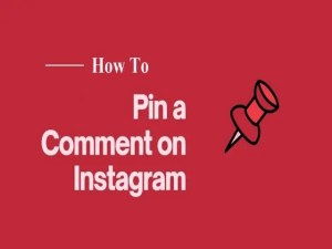 How To Pin A Comment On Instagram?