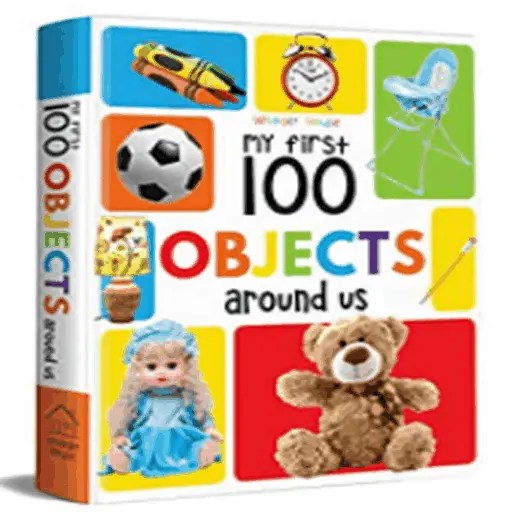 Best Books for 1 Year Old Baby (Boy Or Girl) 1-YEAR-OLD MY FIRST 100 OBJECTS AROUND US