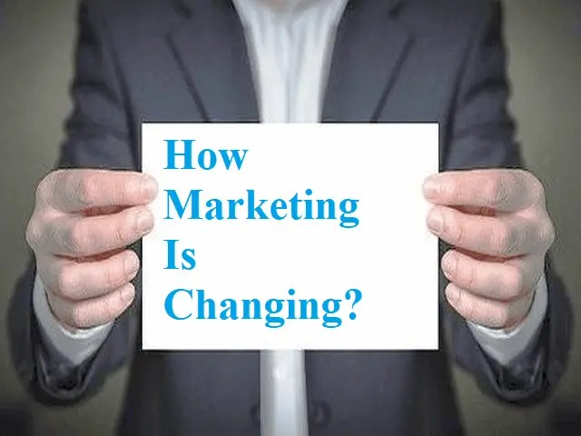 How Marketing Is Changing What You Should Know To Stay Ahead In 2021