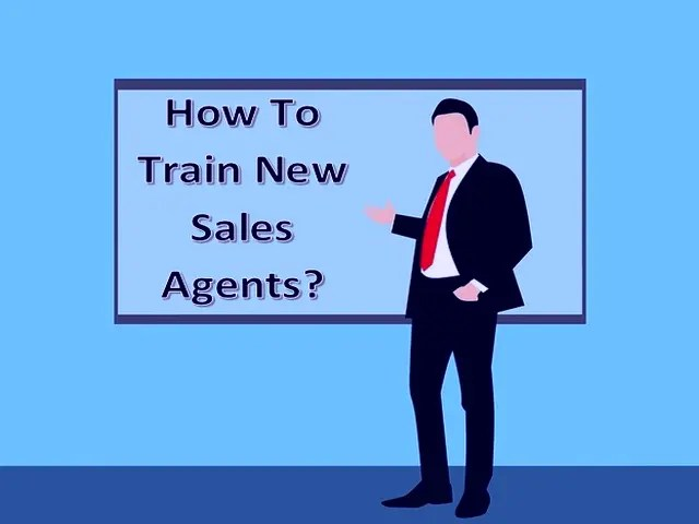 Top 5 Tips On How To Train New Sales Agents