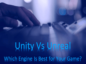 Unity Vs Unreal Engine - Which Engine Is Best for Your Game