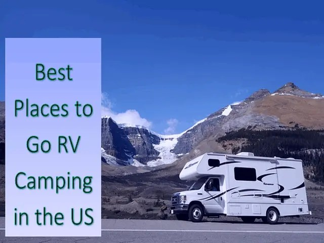 Best Places to Go RV Camping in the US