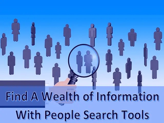 Find A Wealth of Information With People Search Tools