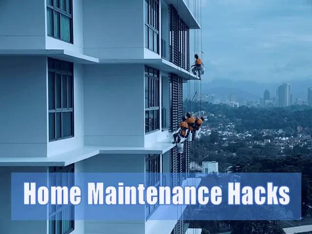 4 Home Maintenance Hacks