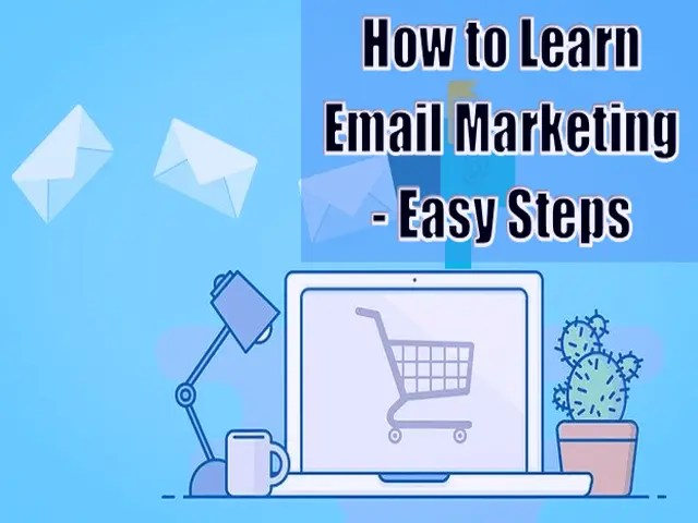 How to Learn Email Marketing - 5 Easy Steps