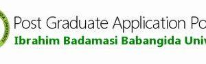 Ibrahim Badamasi Babangida University IBBU, Lapai Postgraduate Admission Form