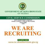 Akwa Ibom State Civil Service Recruitment 2018 | How to Apply and Application Dateline
