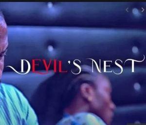 Download Devil's Nest Nollywood Movie