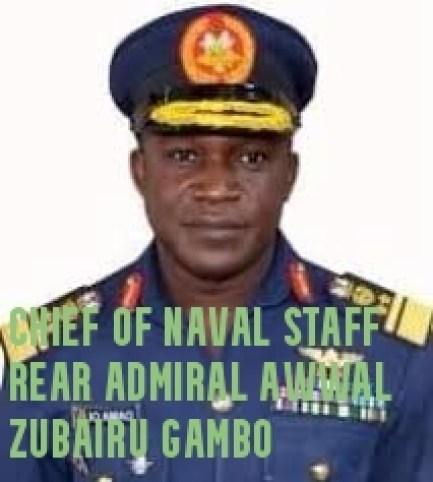 Chief of Naval Staff Rear Admiral Awwal Zubairu Gambo