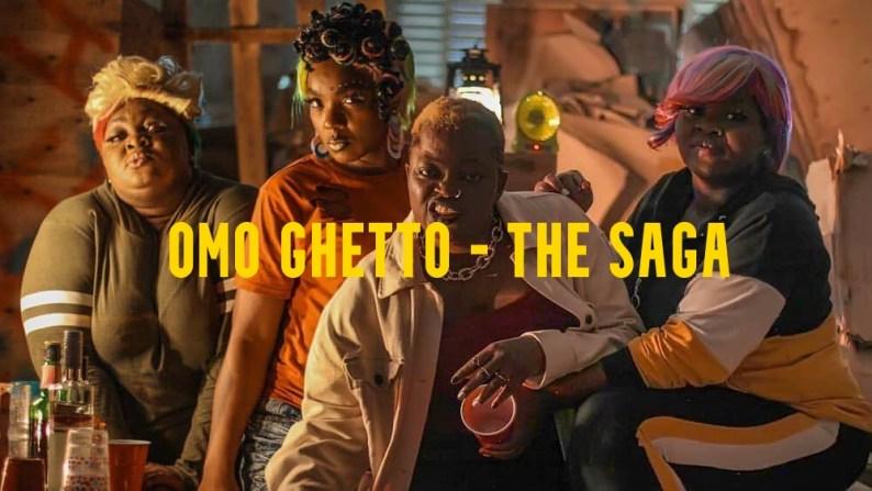 Omo Ghetto Movie Download