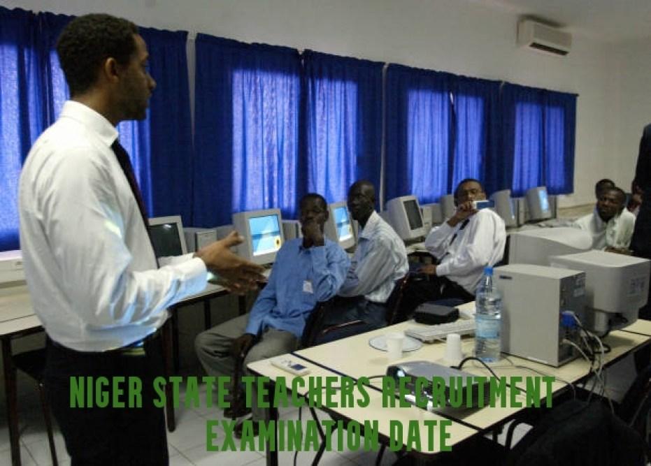 Niger State Teachers Recruitment Examination Date