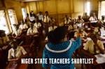 Niger State Teachers Shortlist – Niger Teachers Recruitment