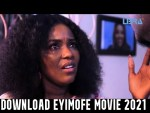 Download Eyimofe 2021 Movies – New Nollywood Movies