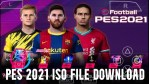 PES 2021 ISO File Download – Latest PES Version
