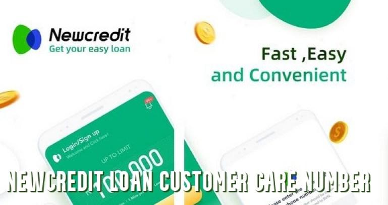 Newcredit Loan Customer Care Number