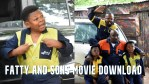Fatty and Sons Movie Download – 2021 Nollywood Movie