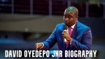 David Oyedepo Jnr Biography Networth and Age