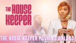 The House Keeper Movie Download 2021