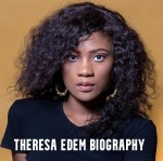 Theresa Edem Biography Networth, Husband and Age