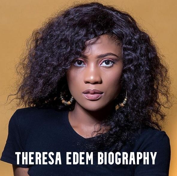 Theresa Edem Biography