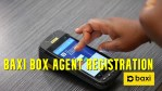 Baxi Box Agent Registration – Form and Price