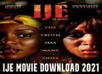 Ije Movie Download 2021 – Download Nollywood Movie