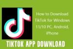 Tiktok App Download 2021 – Install Tiktok Now for PC and Mobile