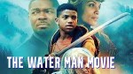 The Water Man Movie Download – 2021 Nollywood Movie