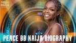 Peace BB Naija Biography, Real Name, Instagram