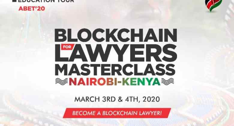 Register for Blockchain for Lawyers Masterclass, 3-4 2020, Nairobi, Kenya Infusion Lawyers