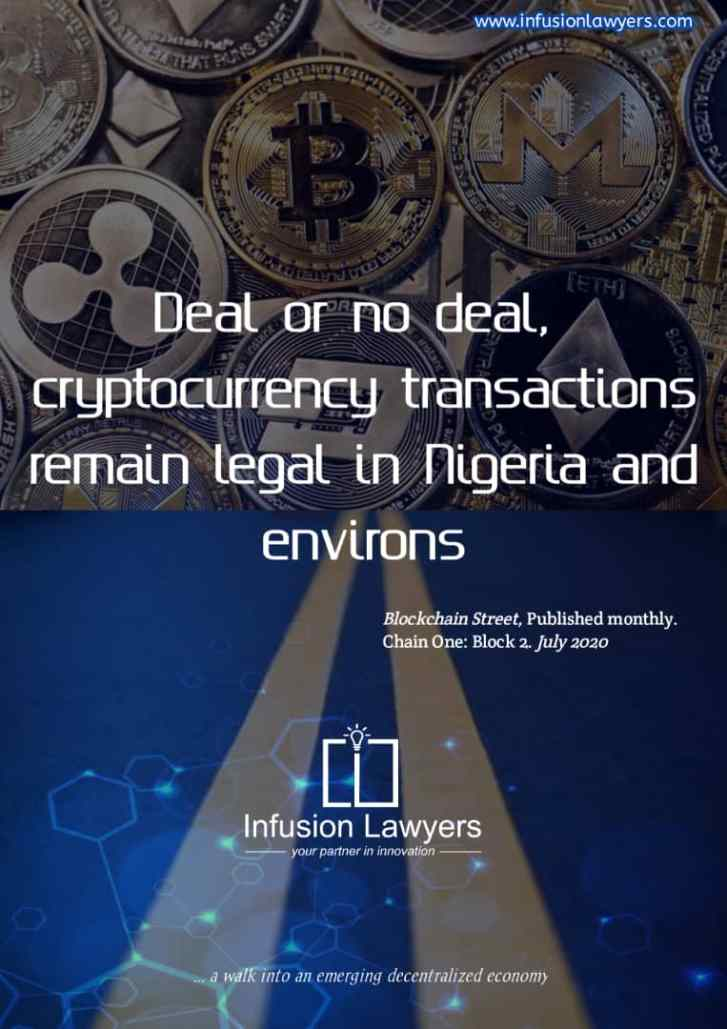 Deal or no deal, cryptocurrency transactions remain legal in Nigeria and environs_Infusion Lawyers
